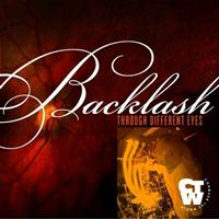 Backlash - Through Different Eyes