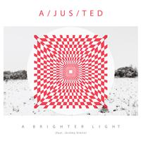 a/jus/ted - A Brighter Light