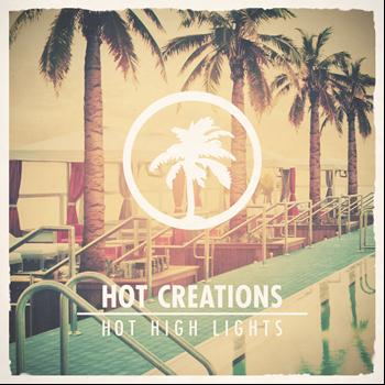 Various Artists - Hot Creations present Hot High Lights