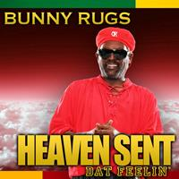 Bunny Rugs - Heaven Sent/Dat Feelin' - Single