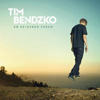 Tim Bendzko - Am seidenen Faden