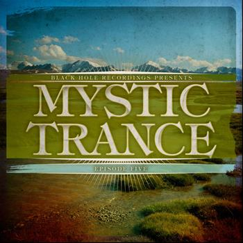 Various Artists - Mystic Trance Episode 5