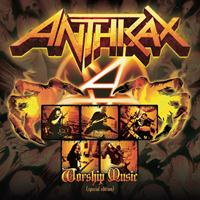 Anthrax - Worship Music - Special Edition (Explicit)