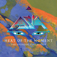 Asia - Heat Of The Moment: The Essential Collection