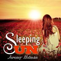 Jeremy Holman - Sleeping Sun
