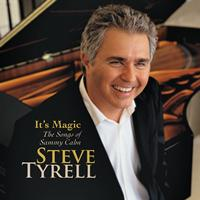 Steve Tyrell - It's Magic, The Songs of Sammy Cahn