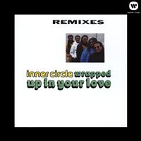 Inner Circle - Wrapped Up In Your Love