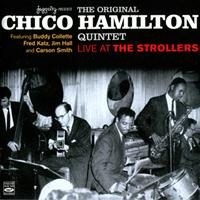 Chico Hamilton - The Original Chico Hamilton Quintet Live at the Strollers