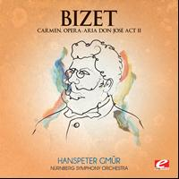 Georges Bizet - Bizet: Carmen, Opera - Aria Don José Act II (Digitally Remastered)