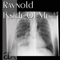 Raynold - Inside Of Me EP