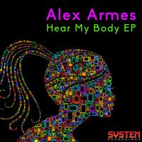 Alex Armes - Hear My Body