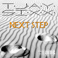 T-Jay Sixx - Next Step