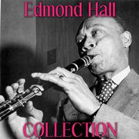 Edmond Hall - Edmond Hall Collection