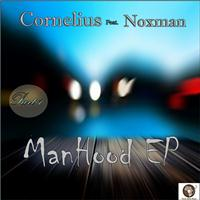 CORNELIUS - Manhood EP