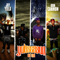 Jay Yola - Yolaseason, Vol. 1 (Explicit)