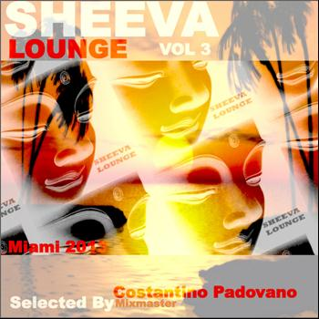 Various - Sheeva Lounge, Vol. 3 (Selected by Costantino Mixmaster Padovano)