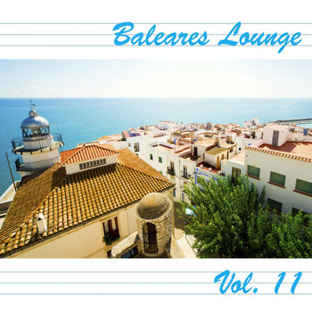Various Artists - Baleares Lounge, Vol. 11