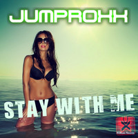 Jumproxx - Stay With Me