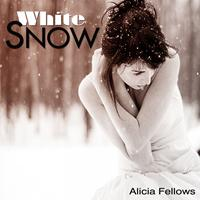 Alicia Fellows - White Snow