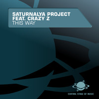 Saturnalya Project Feat. Crazy Z - This Way