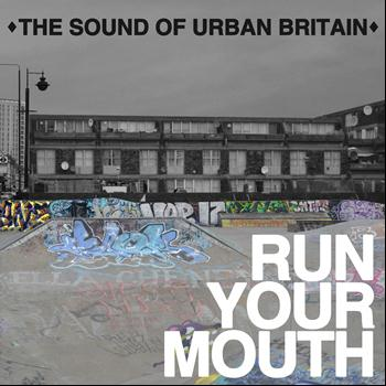 Various Artists - Run Your Mouth (Explicit)
