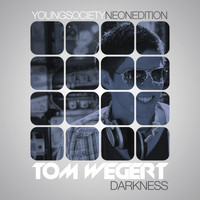 Tom Wegert - Darkness