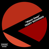 Teddy Richards - Miami Deep