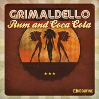Grimaldello - Rum and Coca Cola