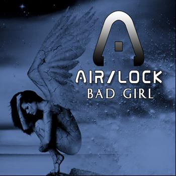 Airlock - Bad Girl