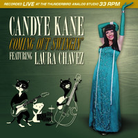 Candye Kane - Coming Out Swingin' (feat. Laura Chavez)