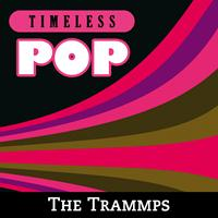 The Trammps - Timeless Pop: The Trammps