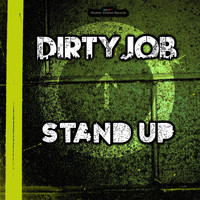Dirty Job - Stand Up
