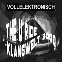 Klangwelt 3000 - The U Ride