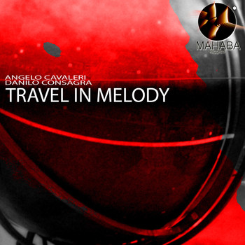 Angelo Cavaleri & Danilo Consagra - Travel in Melody