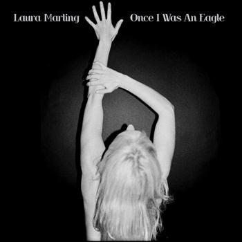 Laura Marling - Once I Was An Eagle (Explicit)