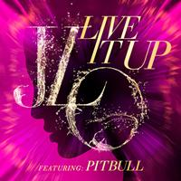 Jennifer Lopez / Pitbull - Live It Up