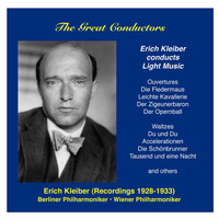 Erich Kleiber - The Great Conductors: Erich Kleiber, Vol. 2 (1928-1933)