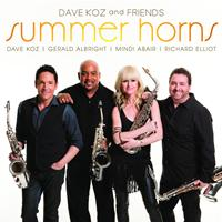 Dave Koz - Dave Koz and Friends Summer Horns (feat. Gerald Albright, Mindi Abair, Richard Elliot)
