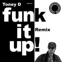 Toney D - Funk It Up