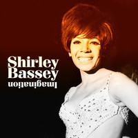 Shirley Bassey - Imagination