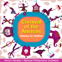The National Philharmonic Orchestra - Carnival of the Animals - Classics for Children