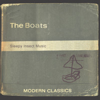 The Boats - Sleepy Insect Music