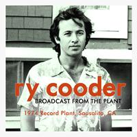 Ry Cooder - Broadcast from the Plant (Live)