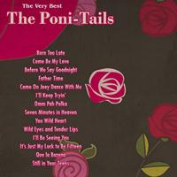 The Poni-Tails - The Very Best: The Poni-Tails