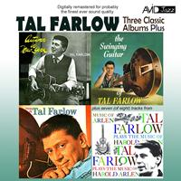 Tal Farlow - Three Classic Albums Plus (Autumn in New York / The Swinging Guitar of Tal Farlow / This Is Tal Farlow) [Remastered]