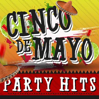 Various Artists - Cinco De Mayo Party Hits