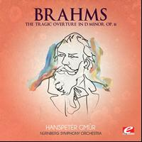 Johannes Brahms - Brahms: The Tragic Overture in D Minor, Op. 81 (Digitally Remastered)