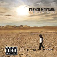 French Montana - Excuse My French (Explicit)