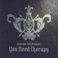 Technical Itch - You Need Therapy