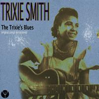 Trixie Smith - The Trixie's Blues